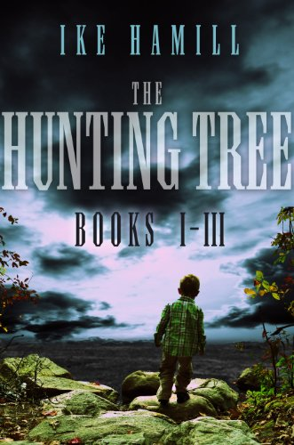 Bargain eBook Hunter: We Hunt for Free & Bargain eBooks So You Don't Have To! -- A HotZippy Website: Today's Readers for Tomorrow's Bestsellers! © -- Bargain eBook Hunter proudly presents: The Hunting Tree Trilogy (Books 1-3) by Ike Hamill!