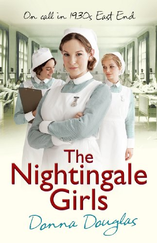 Bargain eBook Hunter: We Hunt for Free & Bargain eBooks So You Don't Have To! -- A HotZippy Website: Today's Readers for Tomorrow's Bestsellers! © -- Bargain eBook Hunter proudly presents: The Nightingale Girls (Nightingales) by Donna Douglas!