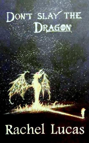 Bargain eBook Hunter: We Hunt for Free & Bargain eBooks So You Don't Have To! -- A HotZippy Website: Today's Readers for Tomorrow's Bestsellers! © -- Bargain eBook Hunter proudly presents: Don't Slay the Dragon (The Chronicles of Elizabeth Marshall) by Rachel Lucas!