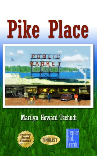 Bargain eBook Hunter: We Hunt for Free & Bargain eBooks So You Don't Have To! -- A HotZippy Website: Today's Readers for Tomorrow's Bestsellers! © -- Bargain eBook Hunter proudly presents: Pike Place by Marilyn Tschudi!