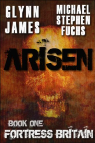 Bargain eBook Hunter: We Hunt for Free & Bargain eBooks So You Don't Have To! -- A HotZippy Website: Today's Readers for Tomorrow's Bestsellers! © -- Bargain eBook Hunter proudly presents: Arisen, Book One - Fortress Britain by Glynn James!
