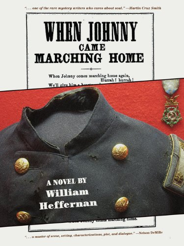 Bargain eBook Hunter: We Hunt for Free & Bargain eBooks So You Don't Have To! -- A HotZippy Website: Today's Readers for Tomorrow's Bestsellers! © -- Bargain eBook Hunter proudly presents: When Johnny Came Marching Home by William Heffernan!