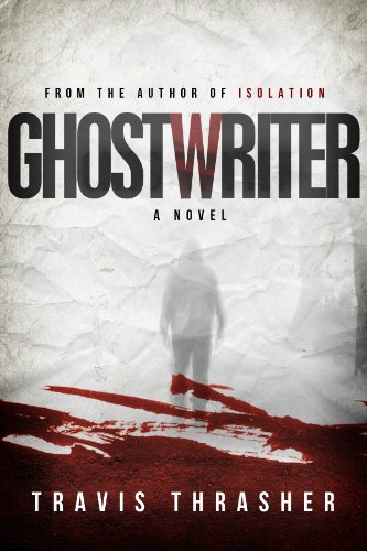 Bargain eBook Hunter: We Hunt for Free & Bargain eBooks So You Don't Have To! -- A HotZippy Website: Today's Readers for Tomorrow's Bestsellers! © -- Bargain eBook Hunter proudly presents: Ghostwriter by Travis Thrasher!