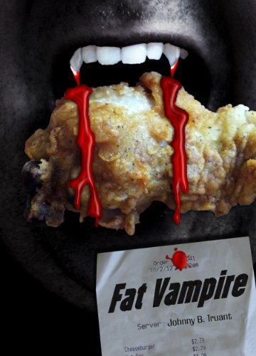 Bargain eBook Hunter: We Hunt for Free & Bargain eBooks So You Don't Have To! -- A HotZippy Website: Today's Readers for Tomorrow's Bestsellers! © -- Bargain eBook Hunter proudly presents: Fat Vampire by Johnny B. Truant!