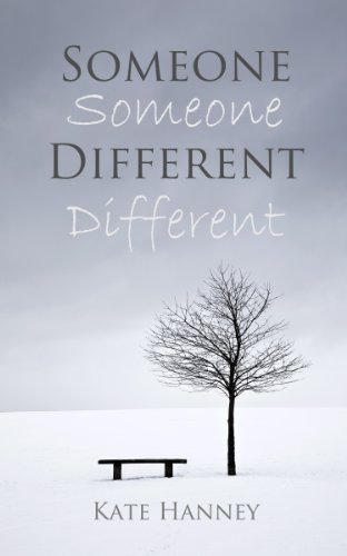 Bargain eBook Hunter: We Hunt for Free & Bargain eBooks So You Don't Have To! -- A HotZippy Website: Today's Readers for Tomorrow's Bestsellers! © -- Bargain eBook Hunter proudly presents: SOMEONE DIFFERENT by Kate Hanney!