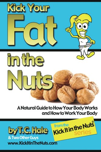 Bargain eBook Hunter: We Hunt for Free & Bargain eBooks So You Don't Have To! -- A HotZippy Website: Today's Readers for Tomorrow's Bestsellers! © -- Bargain eBook Hunter proudly presents: Kick Your Fat in the Nuts by T.C. Hale!