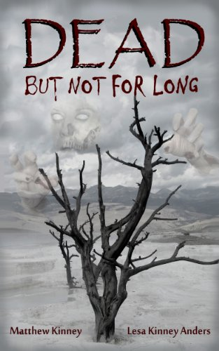 Bargain eBook Hunter: We Hunt for Free & Bargain eBooks So You Don't Have To! -- A HotZippy Website: Today's Readers for Tomorrow's Bestsellers! © -- Bargain eBook Hunter proudly presents: Dead, but Not for Long by Matthew Kinney!