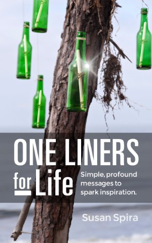 Bargain eBook Hunter: We Hunt for Free & Bargain eBooks So You Don't Have To! -- A HotZippy Website: Today's Readers for Tomorrow's Bestsellers! © -- Bargain eBook Hunter proudly presents: One Liners For Life: Simple, Profound Messages to Spark Inspiration by Susan Spira!