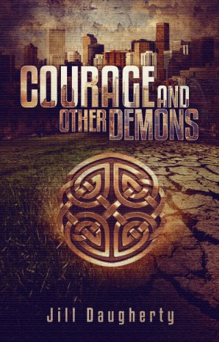 Bargain eBook Hunter: We Hunt for Free & Bargain eBooks So You Don't Have To! -- A HotZippy Website: Today's Readers for Tomorrow's Bestsellers! © -- Bargain eBook Hunter proudly presents: Courage and Other Demons by Jill Daugherty!