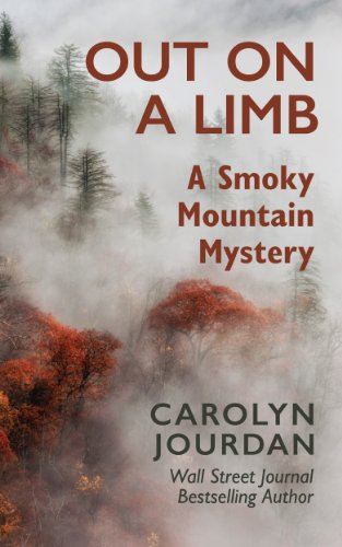 Bargain eBook Hunter: We Hunt for Free & Bargain eBooks So You Don't Have To! -- A HotZippy Website: Today's Readers for Tomorrow's Bestsellers! © -- Bargain eBook Hunter proudly presents: Out on a Limb: A Smoky Mountain Mystery (Nurse Phoebe) by Carolyn Jourdan!