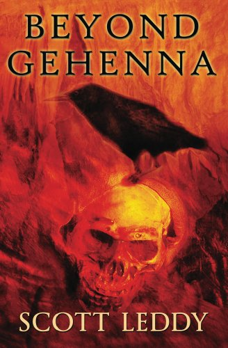 Bargain eBook Hunter: We Hunt for Free & Bargain eBooks So You Don't Have To! -- A HotZippy Website: Today's Readers for Tomorrow's Bestsellers! © -- Bargain eBook Hunter proudly presents: Beyond Gehenna (Book One) by Scott Leddy!