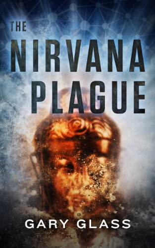 Bargain eBook Hunter: We Hunt for Free & Bargain eBooks So You Don't Have To! -- A HotZippy Website: Today's Readers for Tomorrow's Bestsellers! © -- Bargain eBook Hunter proudly presents: The Nirvana Plague by Gary Glass!