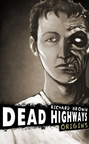 Bargain eBook Hunter: We Hunt for Free & Bargain eBooks So You Don't Have To! -- A HotZippy Website: Today's Readers for Tomorrow's Bestsellers! © -- Bargain eBook Hunter proudly presents: Dead Highways: Origins (A Post Apocalyptic Adventure) by Richard Brown!
