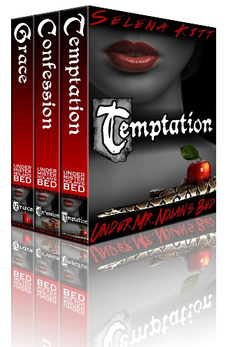 Bargain eBook Hunter: We Hunt for Free & Bargain eBooks So You Don't Have To! -- A HotZippy Website: Today's Readers for Tomorrow's Bestsellers! © -- Bargain eBook Hunter proudly presents: Nolan Trilogy: Box Set (Temptation, Confession, Grace) (Under Mr. Nolan's Bed) by Selena Kitt!