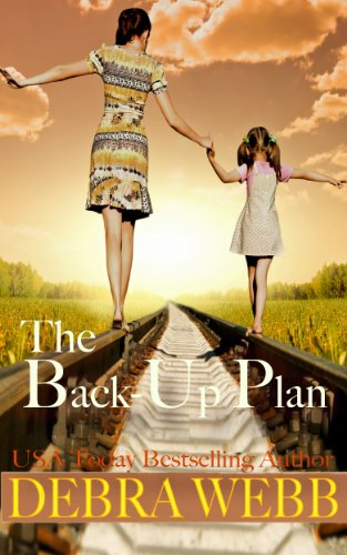 Bargain eBook Hunter: We Hunt for Free & Bargain eBooks So You Don't Have To! -- A HotZippy Website: Today's Readers for Tomorrow's Bestsellers! © -- Bargain eBook Hunter proudly presents: The Back-Up Plan by Debra Webb!
