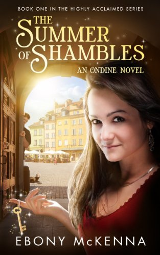 Bargain eBook Hunter: We Hunt for Free & Bargain eBooks So You Don't Have To! -- A HotZippy Website: Today's Readers for Tomorrow's Bestsellers! © -- Bargain eBook Hunter proudly presents: The Summer of Shambles (Ondine Book #1) by Ebony McKenna!