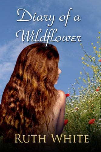 Bargain eBook Hunter: We Hunt for Free & Bargain eBooks So You Don't Have To! -- A HotZippy Website: Today's Readers for Tomorrow's Bestsellers! © -- Bargain eBook Hunter proudly presents: Diary of a Wildflower by Ruth White!