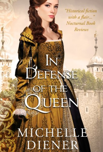 Bargain eBook Hunter: We Hunt for Free & Bargain eBooks So You Don't Have To! -- A HotZippy Website: Today's Readers for Tomorrow's Bestsellers! © -- Bargain eBook Hunter proudly presents: In Defense of the Queen (Susanna Horenbout & John Parker) by Michelle Diener!