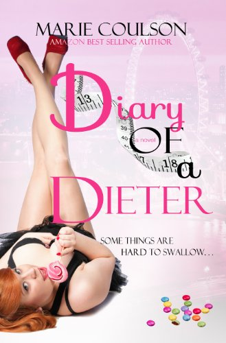 Bargain eBook Hunter: We Hunt for Free & Bargain eBooks So You Don't Have To! -- A HotZippy Website: Today's Readers for Tomorrow's Bestsellers! © -- Bargain eBook Hunter proudly presents: Diary Of A Dieter (Confessions) by Marie Coulson!