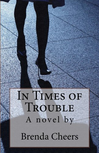 Bargain eBook Hunter: We Hunt for Free & Bargain eBooks So You Don't Have To! -- A HotZippy Website: Today's Readers for Tomorrow's Bestsellers! © -- Bargain eBook Hunter proudly presents: In Times of Trouble by Brenda Cheers!