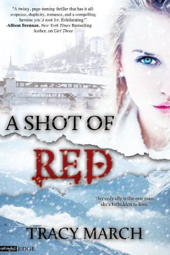 Bargain eBook Hunter: We Hunt for Free & Bargain eBooks So You Don't Have To! -- A HotZippy Website: Today's Readers for Tomorrow's Bestsellers! © -- Bargain eBook Hunter proudly presents: A Shot of Red (Entangled Edge) by Tracy March!