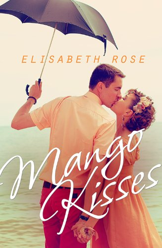 Bargain eBook Hunter: We Hunt for Free & Bargain eBooks So You Don't Have To! -- A HotZippy Website: Today's Readers for Tomorrow's Bestsellers! © -- Bargain eBook Hunter proudly presents: Mango Kisses by Elisabeth Rose!