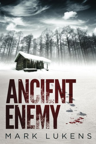 Bargain eBook Hunter: We Hunt for Free & Bargain eBooks So You Don't Have To! -- A HotZippy Website: Today's Readers for Tomorrow's Bestsellers! © -- Bargain eBook Hunter proudly presents: Ancient Enemy by Mark Lukens!