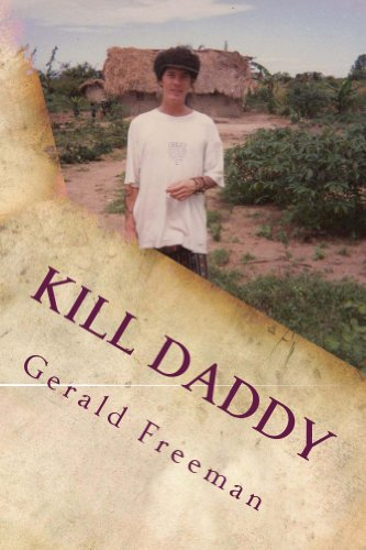 Bargain eBook Hunter: We Hunt for Free & Bargain eBooks So You Don't Have To! -- A HotZippy Website: Today's Readers for Tomorrow's Bestsellers! © -- Bargain eBook Hunter proudly presents: Kill Daddy (Life) by Gerald Freeman!