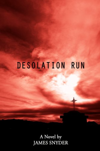Bargain eBook Hunter: We Hunt for Free & Bargain eBooks So You Don't Have To! -- A HotZippy Website: Today's Readers for Tomorrow's Bestsellers! © -- Bargain eBook Hunter proudly presents: Desolation Run by James Snyder!