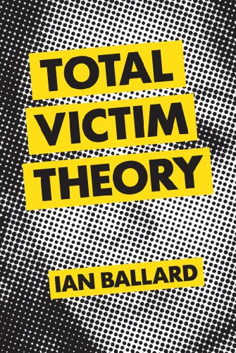 Bargain eBook Hunter: We Hunt for Free & Bargain eBooks So You Don't Have To! -- A HotZippy Website: Today's Readers for Tomorrow's Bestsellers! © -- Bargain eBook Hunter proudly presents: Total Victim Theory by Ian Ballard!