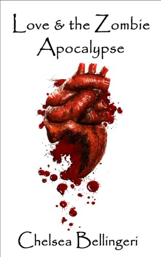 Bargain eBook Hunter: We Hunt for Free & Bargain eBooks So You Don't Have To! -- A HotZippy Website: Today's Readers for Tomorrow's Bestsellers! © -- Bargain eBook Hunter proudly presents: Love & the Zombie Apocalypse (Zombie Apocalypse Trilogy) by Chelsea Bellingeri!
