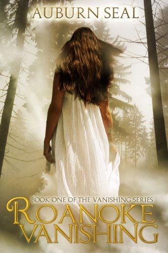 Bargain eBook Hunter: We Hunt for Free & Bargain eBooks So You Don't Have To! -- A HotZippy Website: Today's Readers for Tomorrow's Bestsellers! © -- Bargain eBook Hunter proudly presents: Roanoke Vanishing (The Vanishing Series) by Auburn Seal!