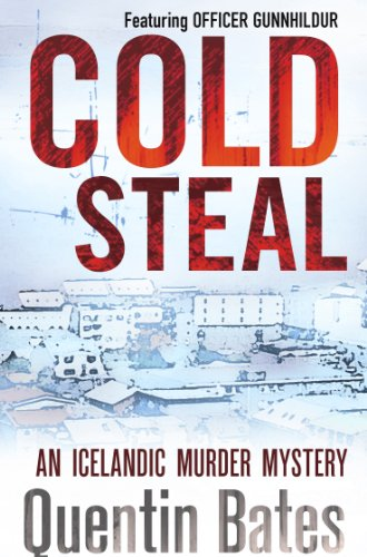 Bargain eBook Hunter: We Hunt for Free & Bargain eBooks So You Don't Have To! -- A HotZippy Website: Today's Readers for Tomorrow's Bestsellers! © -- Bargain eBook Hunter proudly presents: Cold Steal by Quentin Bates!