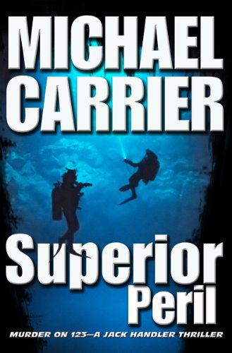 Bargain eBook Hunter: We Hunt for Free & Bargain eBooks So You Don't Have To! -- A HotZippy Website: Today's Readers for Tomorrow's Bestsellers! © -- Bargain eBook Hunter proudly presents: Superior Peril: Murder on 123 (Getting to Know Jack) by Michael Carrier!