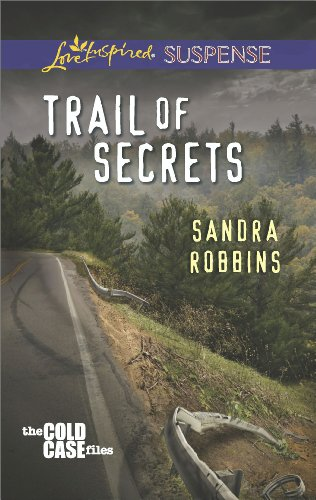 Bargain eBook Hunter: We Hunt for Free & Bargain eBooks So You Don't Have To! -- A HotZippy Website: Today's Readers for Tomorrow's Bestsellers! © -- Bargain eBook Hunter proudly presents: Trail of Secrets (The Cold Case Files) by Sandra Robbins!