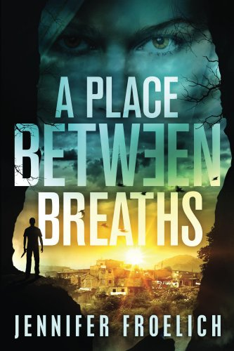 Bargain eBook Hunter: We Hunt for Free & Bargain eBooks So You Don't Have To! -- A HotZippy Website: Today's Readers for Tomorrow's Bestsellers! © -- Bargain eBook Hunter proudly presents: A Place Between Breaths by Jennifer Froelich!