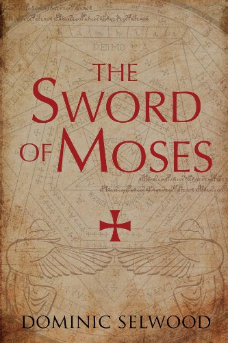 Bargain eBook Hunter: We Hunt for Free & Bargain eBooks So You Don't Have To! -- A HotZippy Website: Today's Readers for Tomorrow's Bestsellers! © -- Bargain eBook Hunter proudly presents: The Sword of Moses by Dominic Selwood!