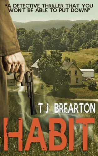 Bargain eBook Hunter: We Hunt for Free & Bargain eBooks So You Don't Have To! -- A HotZippy Website: Today's Readers for Tomorrow's Bestsellers! © -- Bargain eBook Hunter proudly presents: HABIT (crime thriller books) by T.J. BREARTON!