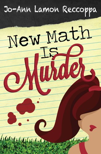 Bargain eBook Hunter: We Hunt for Free & Bargain eBooks So You Don't Have To! -- A HotZippy Website: Today's Readers for Tomorrow's Bestsellers! © -- Bargain eBook Hunter proudly presents: New Math Is Murder (A Jersey Girl Cozy Mystery) by Jo-Ann Lamon Reccoppa!
