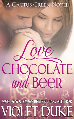 Bargain eBook Hunter: We Hunt for Free & Bargain eBooks So You Don't Have To! -- A HotZippy Website: Today's Readers for Tomorrow's Bestsellers! © -- Bargain eBook Hunter proudly presents: Love, Chocolate, and Beer (Cactus Creek) by Violet Duke!