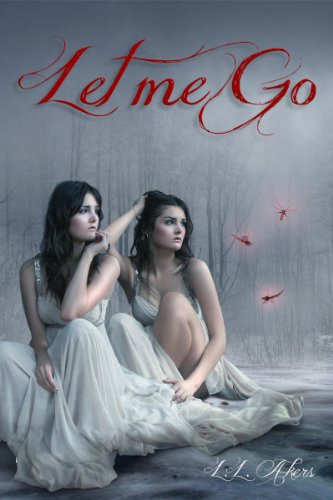 Bargain eBook Hunter: We Hunt for Free & Bargain eBooks So You Don't Have To! -- A HotZippy Website: Today's Readers for Tomorrow's Bestsellers! © -- Bargain eBook Hunter proudly presents: Let Me Go (The Let Me Go Series) by L.L. Akers!