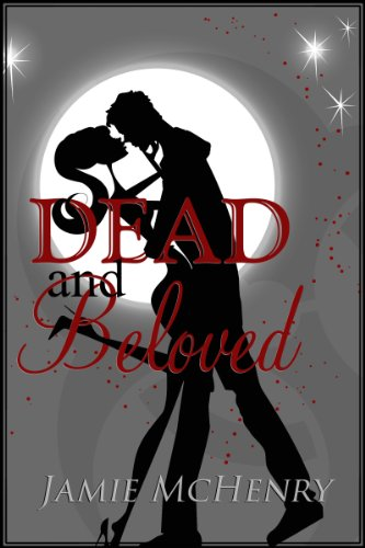 Bargain eBook Hunter: We Hunt for Free & Bargain eBooks So You Don't Have To! -- A HotZippy Website: Today's Readers for Tomorrow's Bestsellers! © -- Bargain eBook Hunter proudly presents: Dead and Beloved by Jamie McHenry!