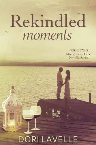 Bargain eBook Hunter: We Hunt for Free & Bargain eBooks So You Don't Have To! -- A HotZippy Website: Today's Readers for Tomorrow's Bestsellers! © -- Bargain eBook Hunter proudly presents: Rekindled Moments (Moments in Time 2) by Dori Lavelle!