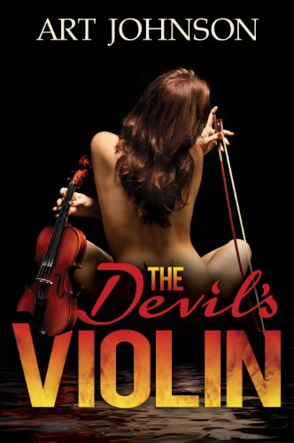 Bargain eBook Hunter: We Hunt for Free & Bargain eBooks So You Don't Have To! -- A HotZippy Website: Today's Readers for Tomorrow's Bestsellers! © -- Bargain eBook Hunter proudly presents: The Devil's Violin by Art Johnson!