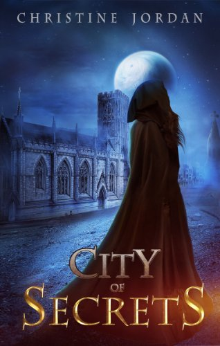 Bargain eBook Hunter: We Hunt for Free & Bargain eBooks So You Don't Have To! -- A HotZippy Website: Today's Readers for Tomorrow's Bestsellers! © -- Bargain eBook Hunter proudly presents: City of Secrets by Christine Jordan!