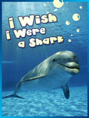 Bargain eBook Hunter: We Hunt for Free & Bargain eBooks So You Don't Have To! -- A HotZippy Website: Today's Readers for Tomorrow's Bestsellers! © -- Bargain eBook Hunter proudly presents: Children Book : I Wish I Were a Shark (Great Book for Kids)  (Age 4 - 9) by Dan Jackson!