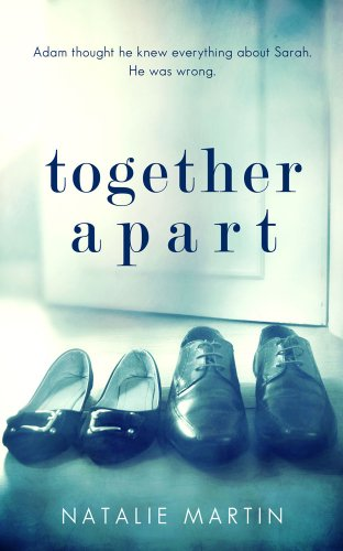 Bargain eBook Hunter: We Hunt for Free & Bargain eBooks So You Don't Have To! -- A HotZippy Website: Today's Readers for Tomorrow's Bestsellers! © -- Bargain eBook Hunter proudly presents: Together Apart by Natalie Martin!