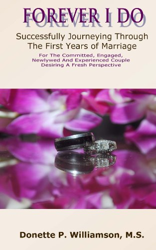 Bargain eBook Hunter: We Hunt for Free & Bargain eBooks So You Don't Have To! -- A HotZippy Website: Today's Readers for Tomorrow's Bestsellers! © -- Bargain eBook Hunter proudly presents: Forever I Do: Successfully Journeying Through The First Years of Marriage by Donette Williamson!