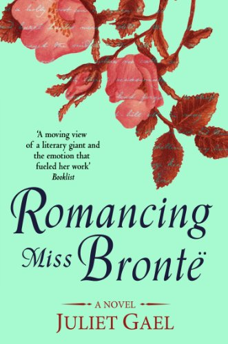 Bargain eBook Hunter: We Hunt for Free & Bargain eBooks So You Don't Have To! -- A HotZippy Website: Today's Readers for Tomorrow's Bestsellers! © -- Bargain eBook Hunter proudly presents: Romancing Miss Bronte: A Novel by Juliet Gael!