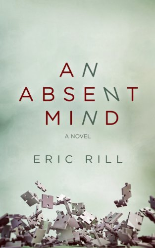 Bargain eBook Hunter: We Hunt for Free & Bargain eBooks So You Don't Have To! -- A HotZippy Website: Today's Readers for Tomorrow's Bestsellers! © -- Bargain eBook Hunter proudly presents: An Absent Mind by Eric Rill!